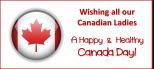 Happy Canada Day Ladies